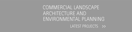 Commercial landscape architecture and environmental planning